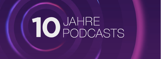 podcasts_10_jahre