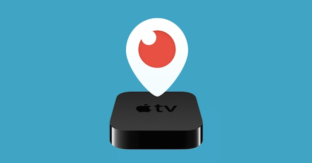 appletv_periscope