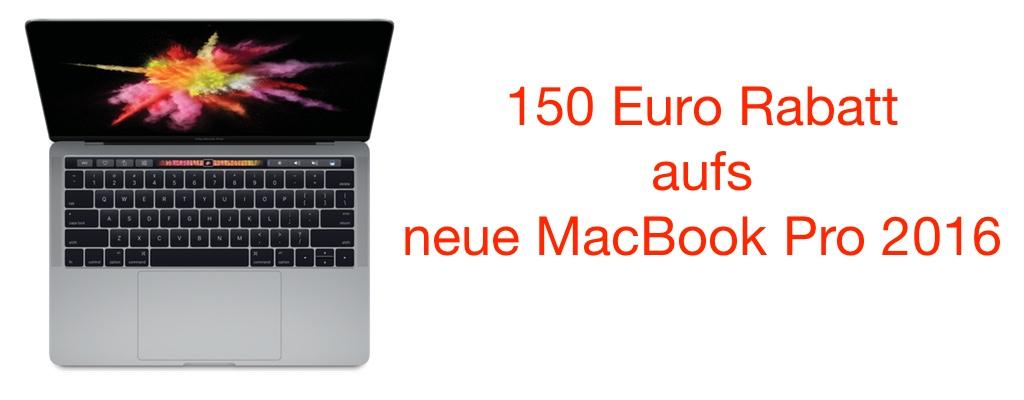 macbook pro 2016 billiger kaufen 150 euro rabatt mit. Black Bedroom Furniture Sets. Home Design Ideas